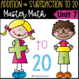 Addition and Subtraction to 20 Guided Master Math Unit 7