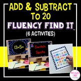 Addition and Subtraction to 20 Math Facts Fluency Find It
