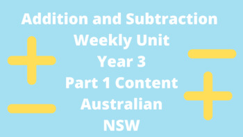 Addition and Subtraction weekly unit Stage 2 Australian