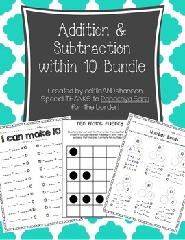 Addition and Subtraction with 10 Bundle