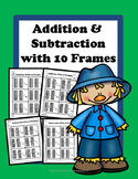 Adding and Subtracting with 10 Frames