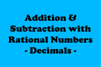 Addition and Subtraction with Rational Numbers: Decimals