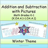 Addition and Subtraction with Pictures Task Cards:  Winter Theme