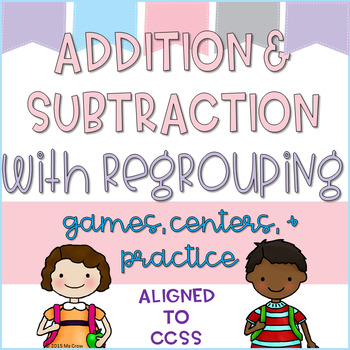 Addition and Subtraction with Regrouping Activity Pack(CCS