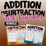 Addition and Subtraction with Regrouping Bundle