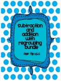 Addition and Subtraction with Regrouping Bundled Unit