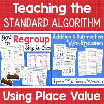 Addition and Subtraction with Regrouping HOW TO INSTRUCTION