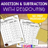 Addition and Subtraction with Regrouping NO PREP Printables