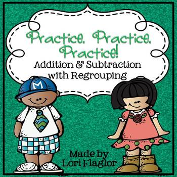 FREEBIE-Addition and Subtraction with Regrouping Printables