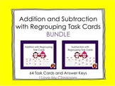 Addition and Subtraction with Regrouping Task Card BUNDLE