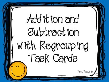 Addition and Subtraction with Regrouping Task Cards