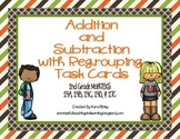 Addition and Subtraction with Regrouping Task Cards (2nd Math TEKS 2.4A,B,C,D)