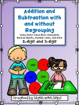 Addition and Subtraction with and without Regrouping of 2 and 3-digit Numbers