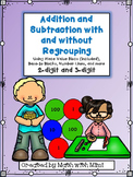 Addition and Subtraction with and without Regrouping of 2