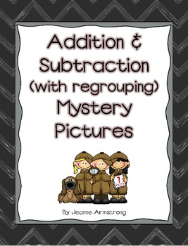 Addition and Subtraction (with regrouping) Mystery Pictures