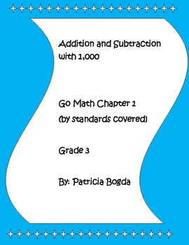 Addition and Subtraction within 1,000 (3rd Grade Go Math Chapter 1)