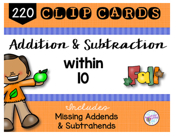 Addition and Subtraction within 10 Clip Cards