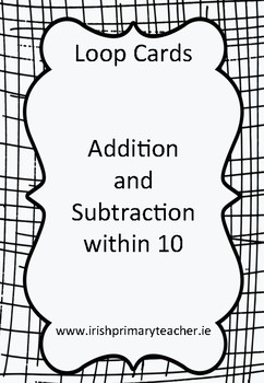 Addition and Subtraction within 10 (Loop Game)