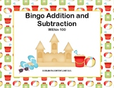 Addition and Subtraction within 100- Bingo-Summer Beach Theme