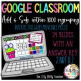 Google Classroom Addition and Subtraction within 1000 with