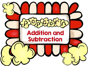 Popcorn Addition and Subtraction (within 20) Center Activity