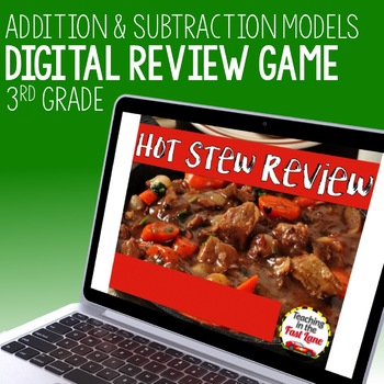 Addition and Subtractions Models Review Game - Hot Stew Review