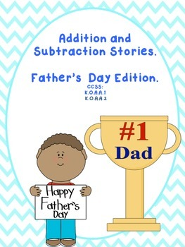Addition and Subtractions Stories Father's Day Edition