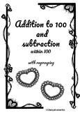 Addition and subtraction/ 100 / with regrouping