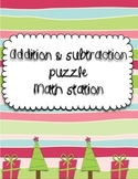 Addition and subtraction puzzle math station
