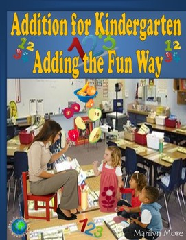 Addition for Kindergarten Adding the Fun Way