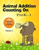 Animal Addition for PreK-1   Common Core Aligned Volume 1