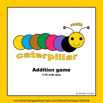 Addition game - math caterpillar - 1 to 10 with dots