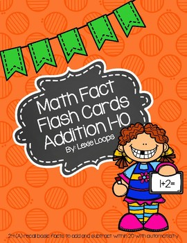 Addition math facts flash cards 1-10 TEKS: 2.4A