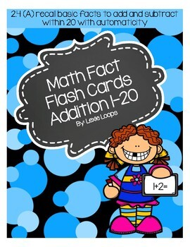 Addition math facts flash cards 1-20 TEKS: 2.4A