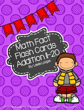 Addition math facts flash cards 11-20 TEKS: 2.4A