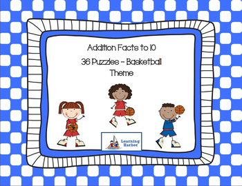 Addition Facts to 10  with a Basketball Theme