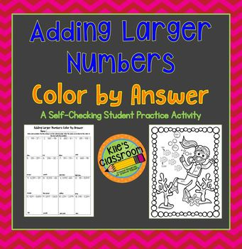 Addition of Larger Numbers Color By Answer