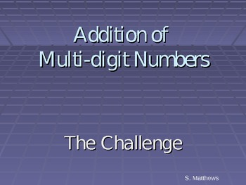 Addition of Multi-Digit Numbers:  Showdown Challenge