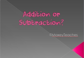 Addition or Subtraction Word Problems