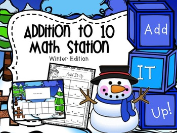 Addition to 10 - Add it Up - Winter Edition