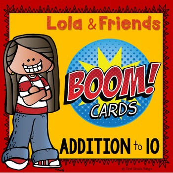 Addition to 10 Boom Cards Digital Resource