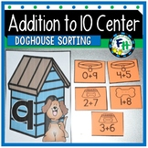 Addition to 10 Center {Doghouse Sorting}