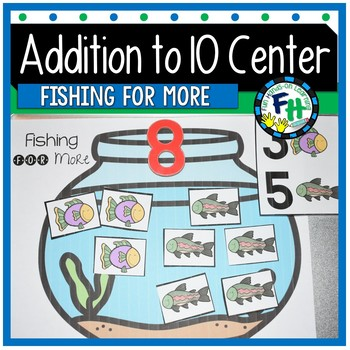 Addition to 10 Center {Fishing for More}