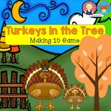 Addition to 10 Game Thanksgiving Turkeys in the Tree for K-1