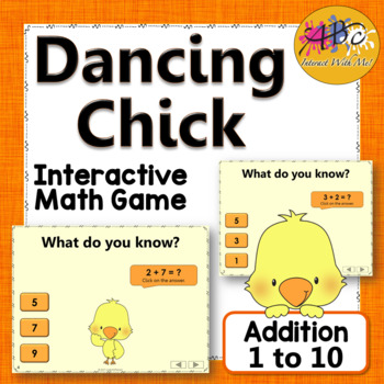 Addition to 10 Interactive Math Game {Dancing Chick}