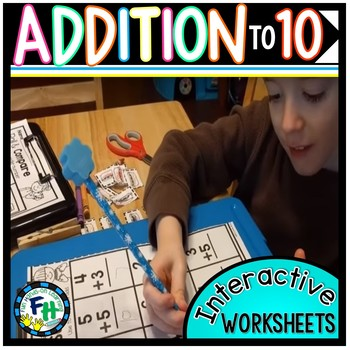 Addition to 10 Interactive Worksheets {Kindergarten & First Grade}