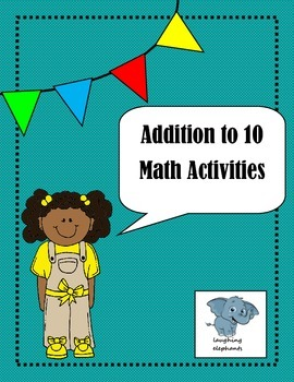 Addition to 10 Math Activities