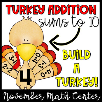 Addition to 10- November Math Centers, Thanksgiving Activities