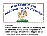"""Addition  to 10  """"Perfect Pals Puzzles"""""""