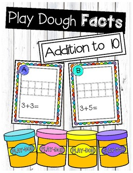 Addition to 10 Play Dough Task Cards